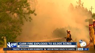 Carr fire explodes to 83,000 acres - Video