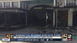 Old businesses are still recovering after the Old Ellicott City floods as new businesses set up shop - Video