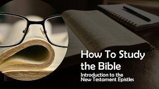 Introduction to the New Testament Epistles