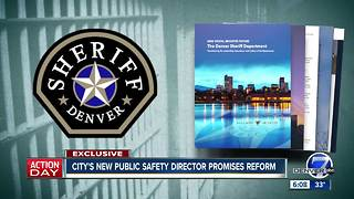 Exclusive: Denver's new Public Safety Director Troy Riggs wants reform in the sheriff's department - Video