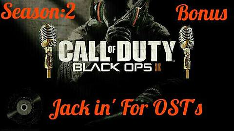 Season:2 [2017] (Bonus Video) / Ending Credits Black Ops 2