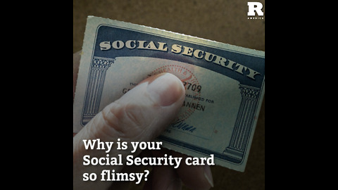 Why Social Security Cards Are So Destructible