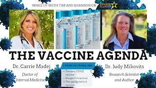 The Vaccine Agenda | with Dr. Carrie Madej and Dr. Judy Mikovits