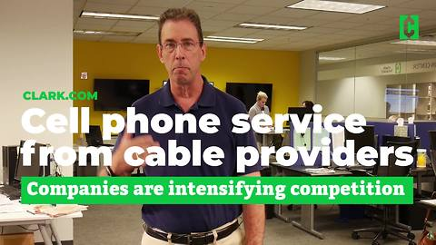 Cell phone service from cable providers
