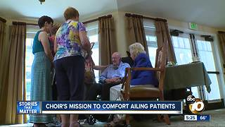 Choir's mission to comfort ailing patients - Video