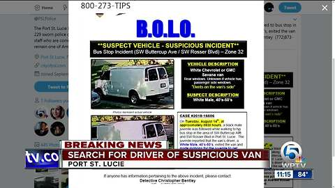 Driver of van sought after boy following at Port St. Lucie bus stop