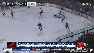 Condors on the road to start AHL playoffs