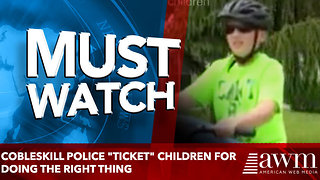 "Cobleskill Police ""ticket"" children for doing the right thing - Video"