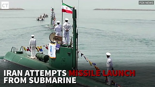 Iran Attempts Missile Launch from Submarine - Video