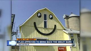 Delafield approves the return of the smiley barn - Video