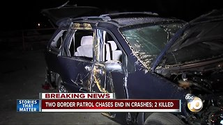 Two Border Patrol chases end in crashes; two people killed