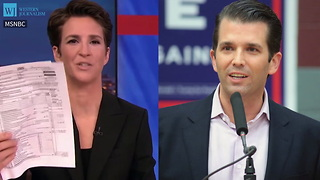 Trump Jr. Thanks MSNBC's Maddow For 'Simply Awesome' On-Air Tax Revelation - Video