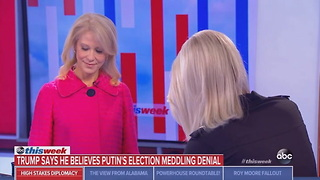 Kellyanne Conway Says Safeguarding Elections From Hostile Foreign Powers Is Not Trump's Job - Video