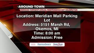 Around Town 6/29/18: Meridian Township Annual Independence Day Celebration - Video