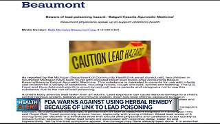 FDA warns against using herbal remedy because of link to lead poisoning - Video