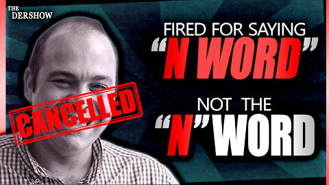 """Fired for Saying """"N Word"""" NOT the """"N"""" Word"""