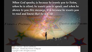 When God speaks, he wants you to listen, when show this message... [Quotes and Poems]