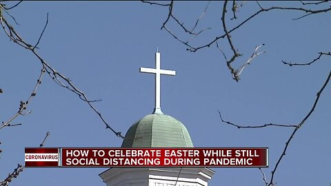 How to celebrate Easter while still social distancing during pandemic