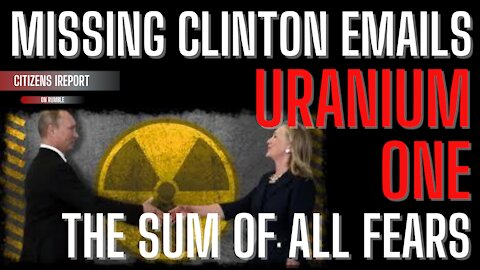 Missing Clinton Emails, U1, and The Sum of All Fears - The REAL Reason for the Russia HOAX