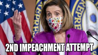 Pelosi Pushes for 2nd IMPEACHMENT and 25th Amendment to REMOVE TRUMP