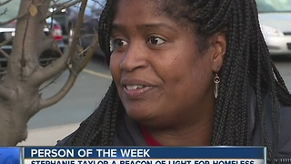 Our Person of the Week is a beacon for the homeless - Video