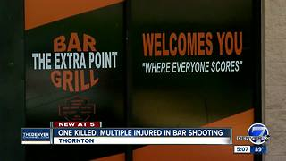 One dead, 4 others injured in overnight Thornton bar shooting