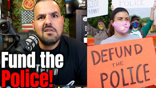 From Defund the Police to Fund the Police!