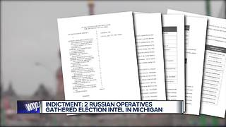 Indictment: 2 Russian operatives gathered election intel in Michigan - Video
