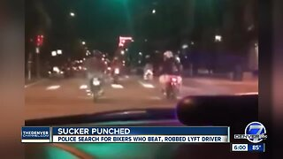 Police search for bikers who beat, robbed Lyft driver