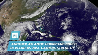 Another Atlantic Hurricane Could Develop As Jose Gathers Strength