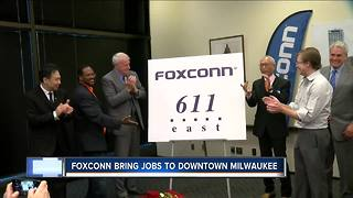 Foxconn brings jobs to downtown Milwaukee - Video