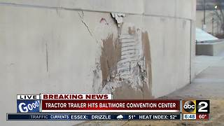Tractor-trailer crashes into Baltimore Convention Center - Video