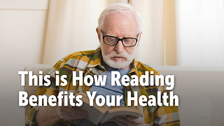 This is How Reading Benefits Your Health - Video