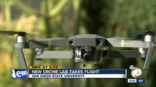 New drone lab takes flight at San Diego State University - Video