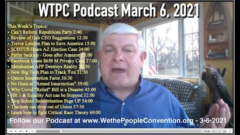 We the People Convention News & Opinion 3-6-21