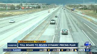 Toll board to review dynamic pricing plan