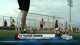 FC Tucson Women set for home opener Friday night - Video