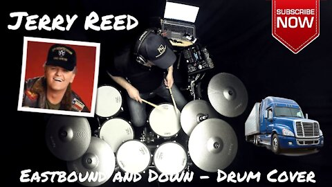 In memory of Jerry Reed: 'Eastbound and Down' drum cover