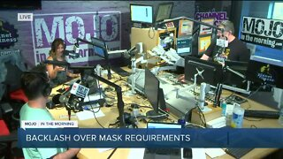 Mojo in the Morning: Backlash over mask requirements