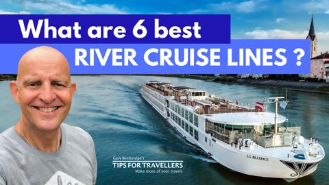 6 Best European River Cruise Lines