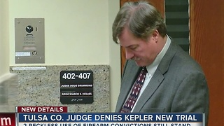 Tulsa County judge denies Kepler's new trial - Video