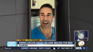 10News Anchor among millions bracing for Irma - Video