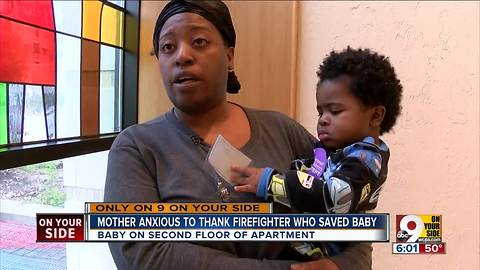 Mom thanks firefighter: 'He saved my baby'