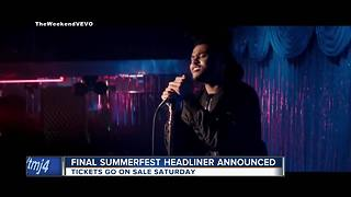 Final Summerfest headliner announced - Video