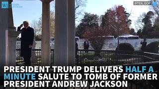 President Trump Delivers Nearly Half A Minute Long Salute To Tomb Of Former President Andrew Jackson