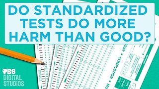 Do Standardized Tests Do More Harm Than Good? - Video
