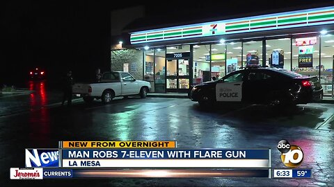 La Mesa store robbed by man armed with flare gun
