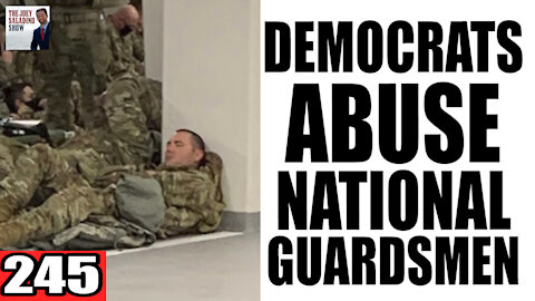 245. Democrats ABUSE National Guardsmen