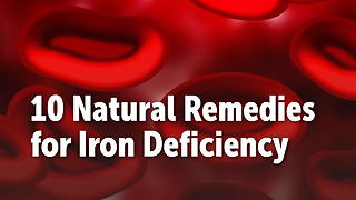 10 Natural Remedies for Iron Deficiency - Video