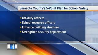 Sarasota County Schools announces 5-point safety and security plan following Parkland shooting - Video